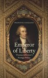 Emperor of Liberty:Thomas Jefferson's Foreign Policy (The Lewis Walpole Series in Eighteenth-C)