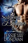 Seducing the Dragon: Part One (Stonefire Dragons #5)
