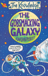 The Gobsmacking Galaxy (The Knowledge)