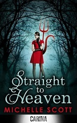 Straight to Heaven by Michelle Scott