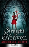 Straight to Heaven (Lilith Straight, #2)