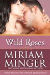 Wild Roses (The O'Byrne Brides Series, #2)