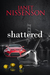 Shattered by Janet Nissenson