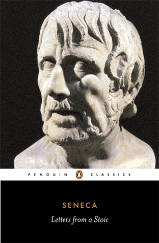 Letters from a Stoic by Seneca the Younger