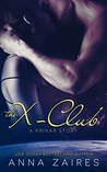 The X-Club (The Krinar Chronicles, #0.5)