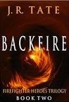 Backfire: The Troubled Heroes Series #2