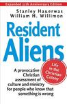 Resident Aliens : life in the Christian colony