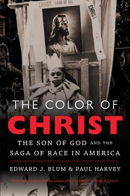 The Color of Christ by Edward J. Blum