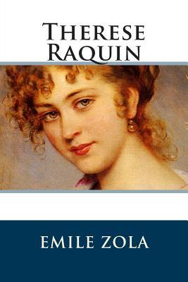 therese raquin essay questions Published: mon, 5 dec 2016 in this passage from his novel therese raquin, through the form of a flashback, emile zola presents images of a young and ill camille being taken care of by mme raquin, which in turn in translates to mme raquin's overprotective relationship with therese.