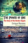 The Power of One: The Story of the Border Angels