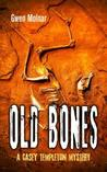 Old Bones: A Casey Templeton Mystery