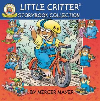 Little Critter Storybook Collection by Mercer Mayer