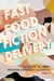Fast Food Fiction Delivery by Noelle Q. de Jesus