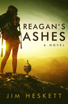 Reagan's Ashes by Jim Heskett