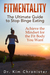 FitMentality: The Ultimate Guide to Stop Binge Eating: Achieve the Mindset for the Fit Body You Want