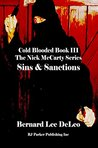 Cold Blooded III: Sins and Sanctions (Nick McCarty Assassin Series #3)