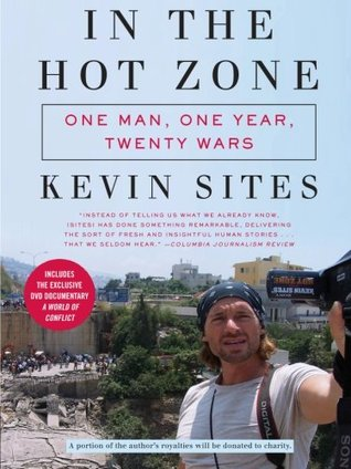 In the Hot Zone by Kevin Sites