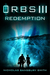 Orbs III: Redemption: A Science Fiction Thriller (Orbs Series, #3)