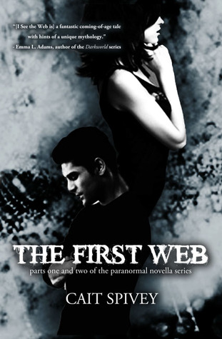 The First Web by Cait Spivey
