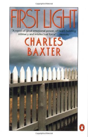 First Light by Charles Baxter