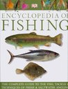 The Dorling Kindersley (Dk) Encyclopedia of Fishing (The Complete Guide to The Fish, Tackle & Techniques of Fresh & Saltwater Angling)