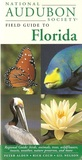 National Audubon Society Regional Guide to Florida (National Audubon Society Field Guides)