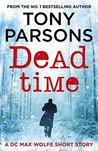 Dead Time: A DCI Max Wolfe Short Story (Max Wolfe, #1.5)