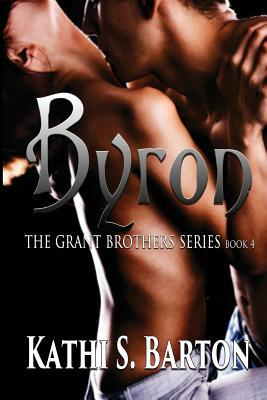 Byron (Grant Brothers, #4)