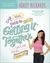 A Real Guide to Really Getting It Together Once and for All by Ashley Rickards