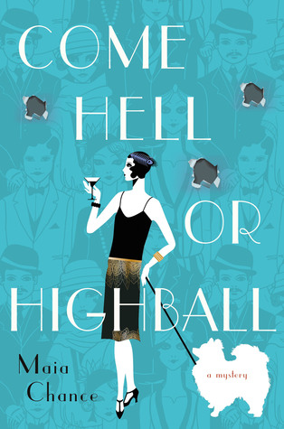 Come Hell or Highball (Discreet Retrieval Agency, #1)