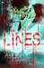 Lines, Part One by Ashley C. Harris