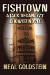 Fishtown: A Jack Regan/Izzy Ichowitz Novel