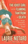The Idiot Girl and the Flaming Tantrum of Death: Reflections on Revenge, Germophobia, and Laser Hair Removal