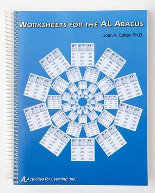Worksheets for the AL Abacus Joan A. Cotter