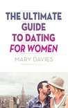 The Ultimate Guide to Dating for Women