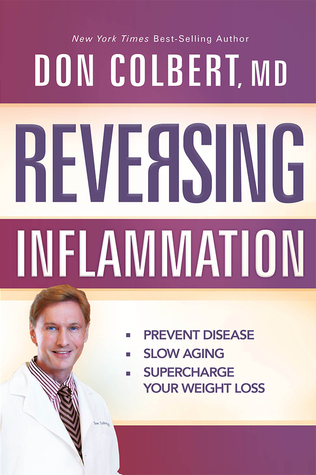 Reversing Inflammation by Don Colbert