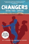 Changers Book Two: Oryon (Changers, #2)