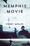 Memphis Movie: A Novel