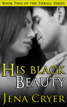 His Black Beauty by Jena Cryer