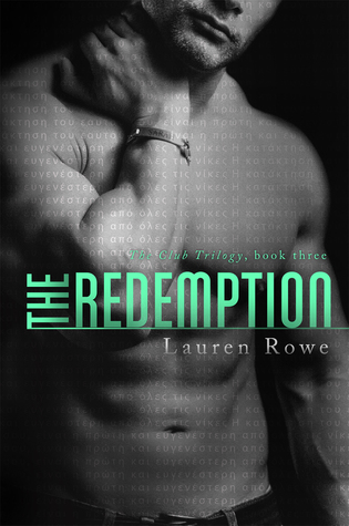 The Club 3 - The Redemption [Fixed] - Lauren Rowe