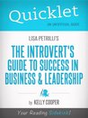 Quicklet on Lisa Petrilli's The Introvert's Guide to Success in Business and Leadership (CliffNotes-like Summary)