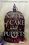 Night of Cake and Puppets (Daughter of Smoke & Bone, #2.5)