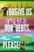 Forgive Us Our Debts, Please!: 365 Daily Humorous Meditations for Debtors, Compulsive Spenders & Underearners