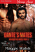 Dante's Mates (Beyond the Angel Pack, #1)