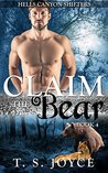 Claim the Bear (Hells Canyon Shifters, Book 4)