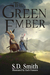 The Green Ember by S.D.   Smith