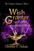 The Stregony Sequence Book 3: Wish Granter and Other Enchanted Tales