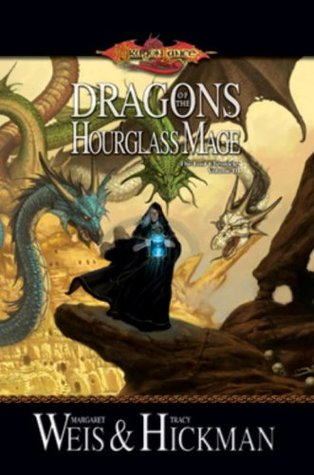 Dragons of the Hourglass Mage by Margaret Weis