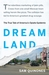 Dreamland: The Tr...