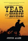Year of the Horse: A Novel